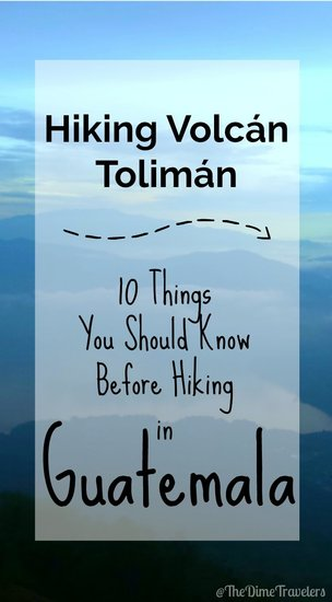 Hiking Volcán Tolimán 10 things you should know