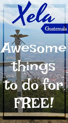Pinterest Things to do for free in Xela Guatemala