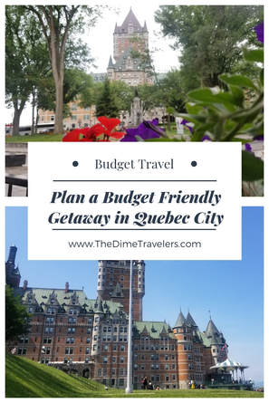 Plan your own Budget Friendly Vacation in Quebec City Canada - Romantic Getaways