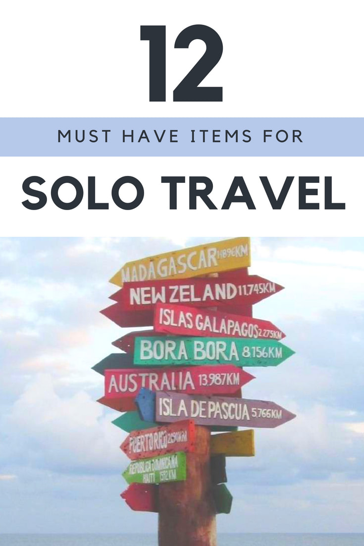 Must have items for solo travelers - Don't leave on your solo trip without these 12 items!